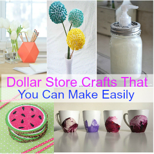 Dollar Store Crafts That You Can Make Easily - dollar store crafts for home | dollar store crafts diy | dollar store crafts christmas | dollar store crafts to sell