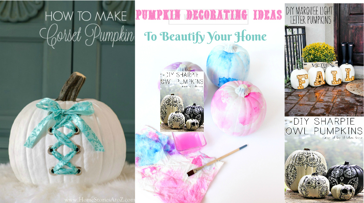 Pumpkin Decorating Ideas To Beautify Your Home - pumpkin decorating ideas no carve | pumpkin decorating ideas for contest |