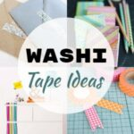 Creative Ways To Use Washi Tape Ideas
