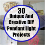 30 Unique DIY Pendant Light Projects