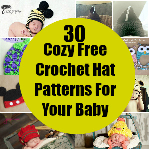 30 Cozy Free Crochet Hat Patterns For Your Baby