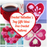 20+ Crochet Valentine's Day Gifts Ideas