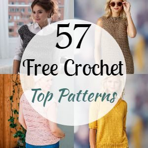 57 Free Crochet Top Patterns