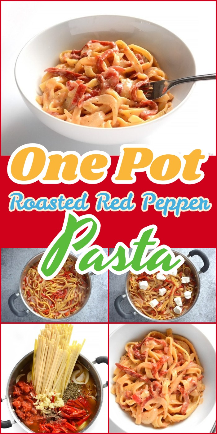 One Pot Roasted Red Pepper Pasta
