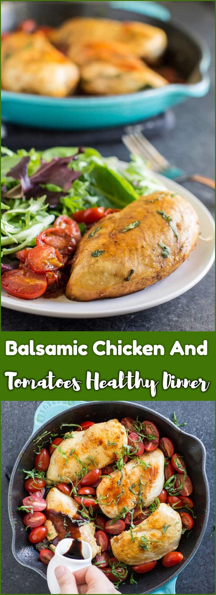 Balsamic Chicken And Tomatoes Healthy Dinner
