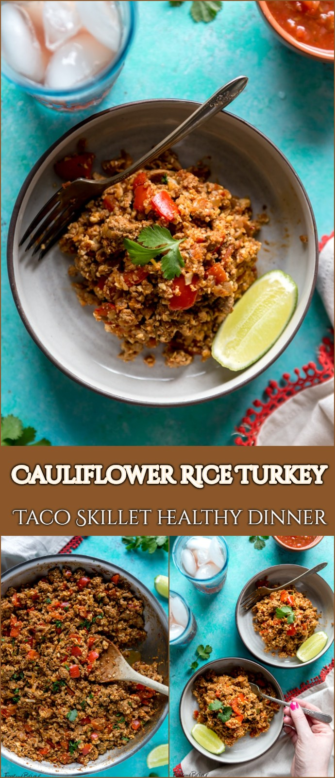 Cauliflower Rice Turkey Taco Skillet healthy dinner