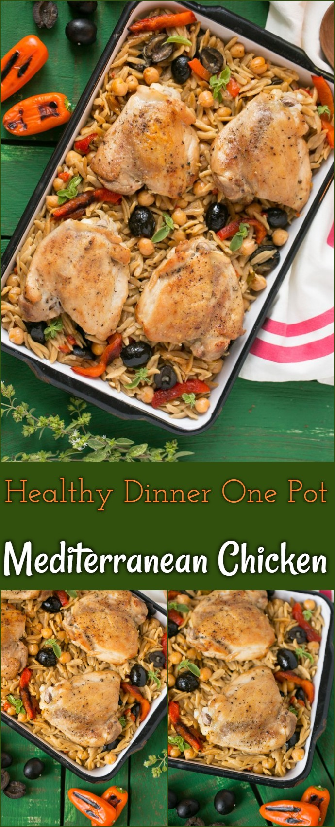 Healthy Dinner One Pot Mediterranean Chicken