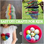 30 Easy DIY Crafts For Kids To Polish Their Crafty Skills
