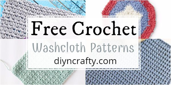 Free Crochet Washcloth Patterns