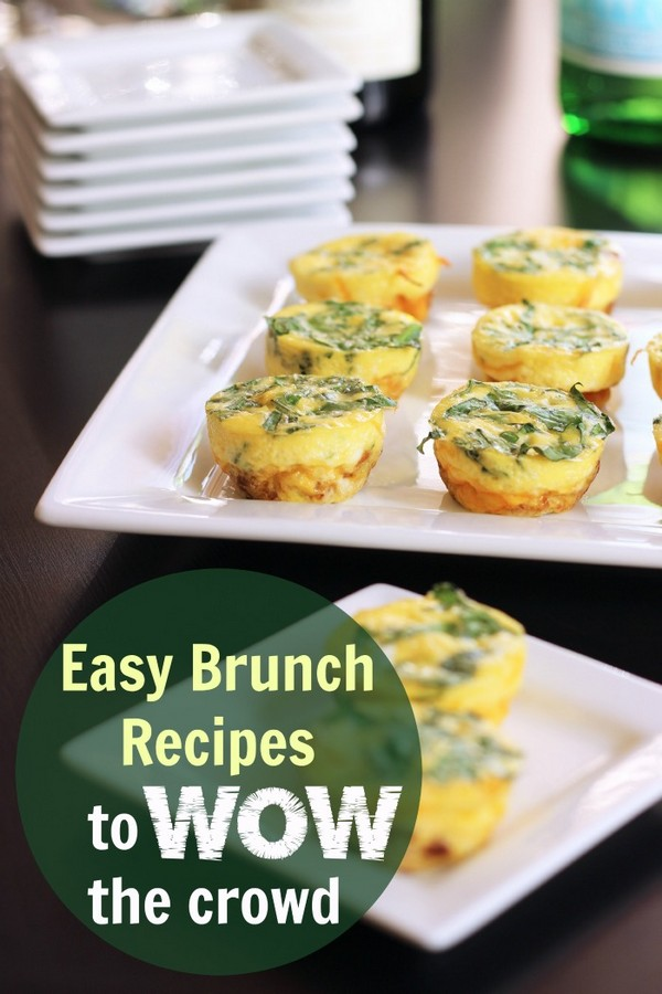 Easy Brunch Recipes To Wow Your Crowd