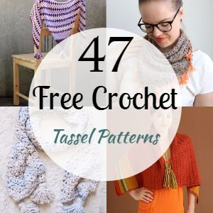 47 Free Crochet Tassel Patterns