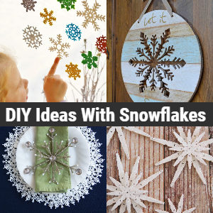 DIY Ideas With Snowflakes