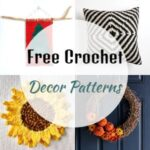 30 Free Crochet Decor Patterns For Your Home