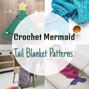 Crochet Mermaid Tail Blanket Patterns