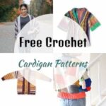70 Free Crochet Cardigan Patterns To Try This Season
