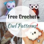 Crochet Owl Patterns - Cute Free Crochet Patterns