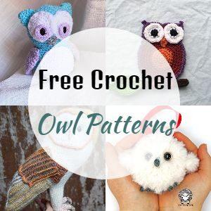 Crochet Owl Patterns - Cute Free Crochet Patterns
