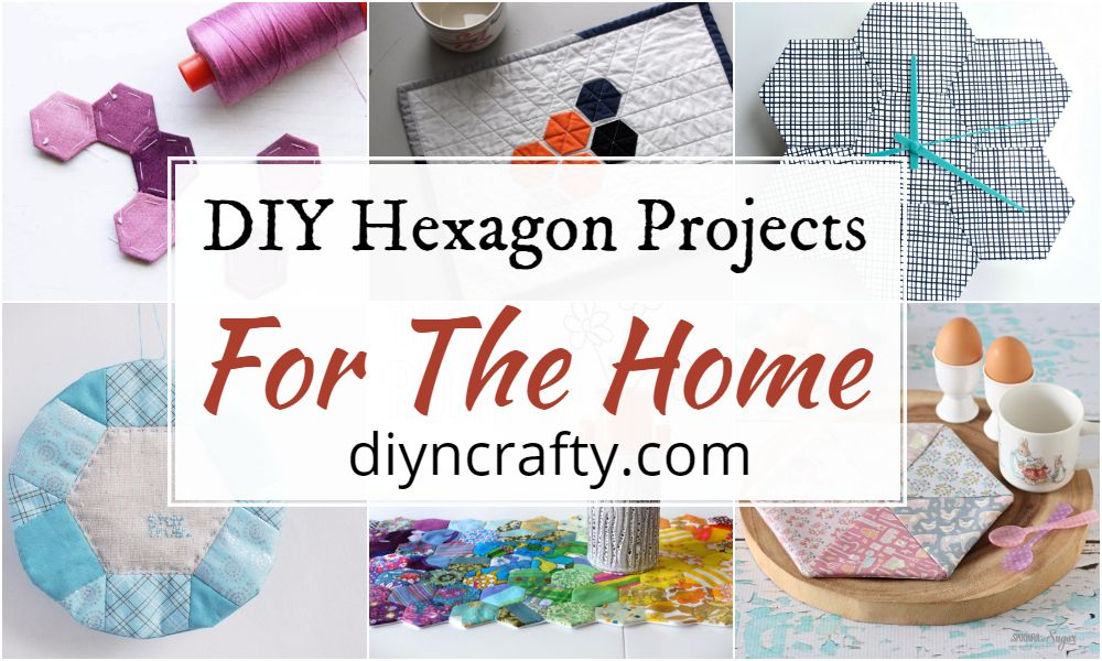 DIY Hexagon Projects For The Home