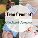 40 Easy Free Crochet Headband Patterns