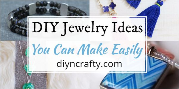 20+ DIY Jewelry Ideas That You Can Make Easily