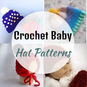 Free Crochet Baby Hat Patterns