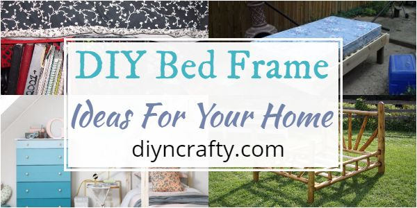 DIY Bed Frame Ideas For Your Home