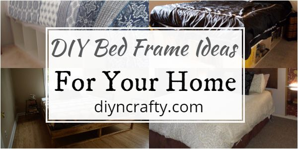 DIY Bed Frame Ideas For Your