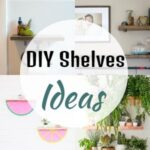 85 Best DIY Shelve Ideas For 2021