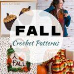 Crochet Fall Patterns - Fabulous Fall Themed Patterns