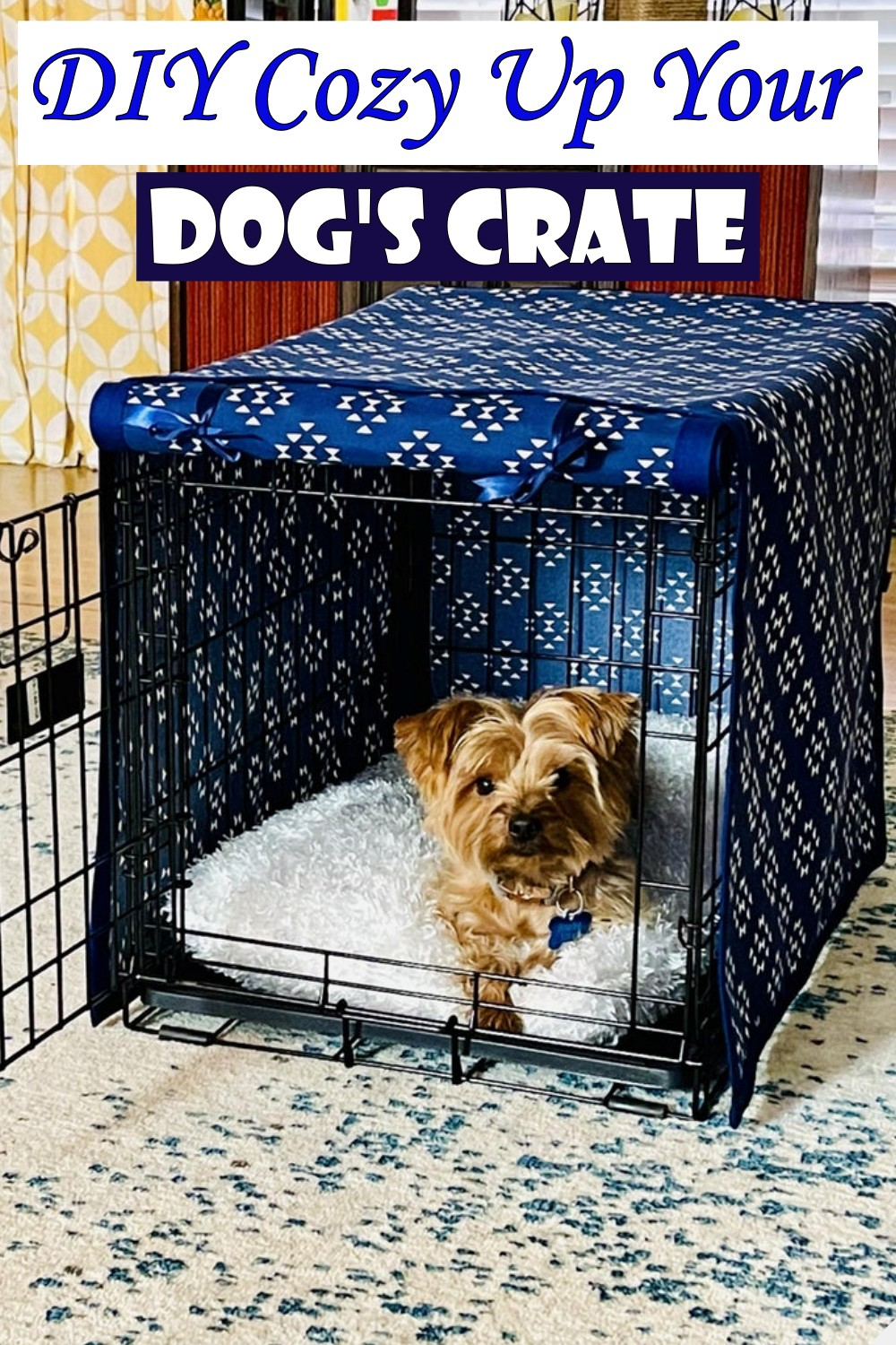 DIY Cozy Up Your Dog's Crate