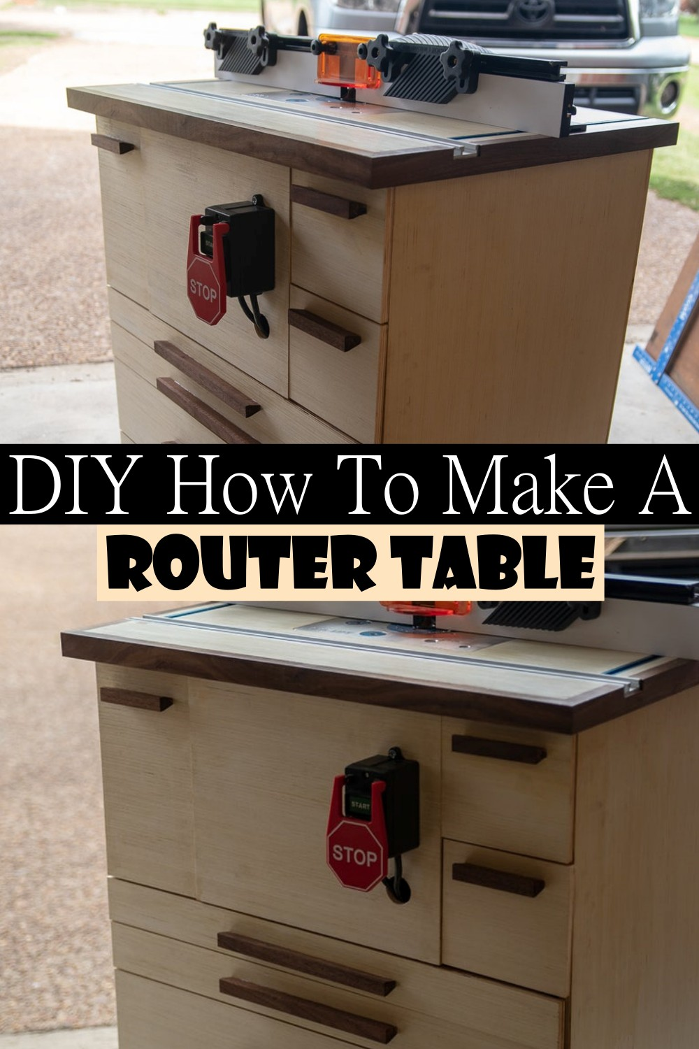 DIY How To Make A Router Table
