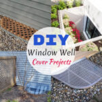 DIY Window Well Cover Projects