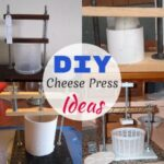 Simple and Inexpensive DIY Cheese Press Ideas