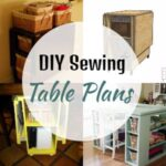 16 Free DIY Sewing Table Plans And Ideas