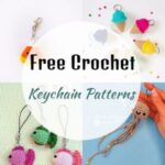 Easy Crochet Keychain Patterns For Beginners